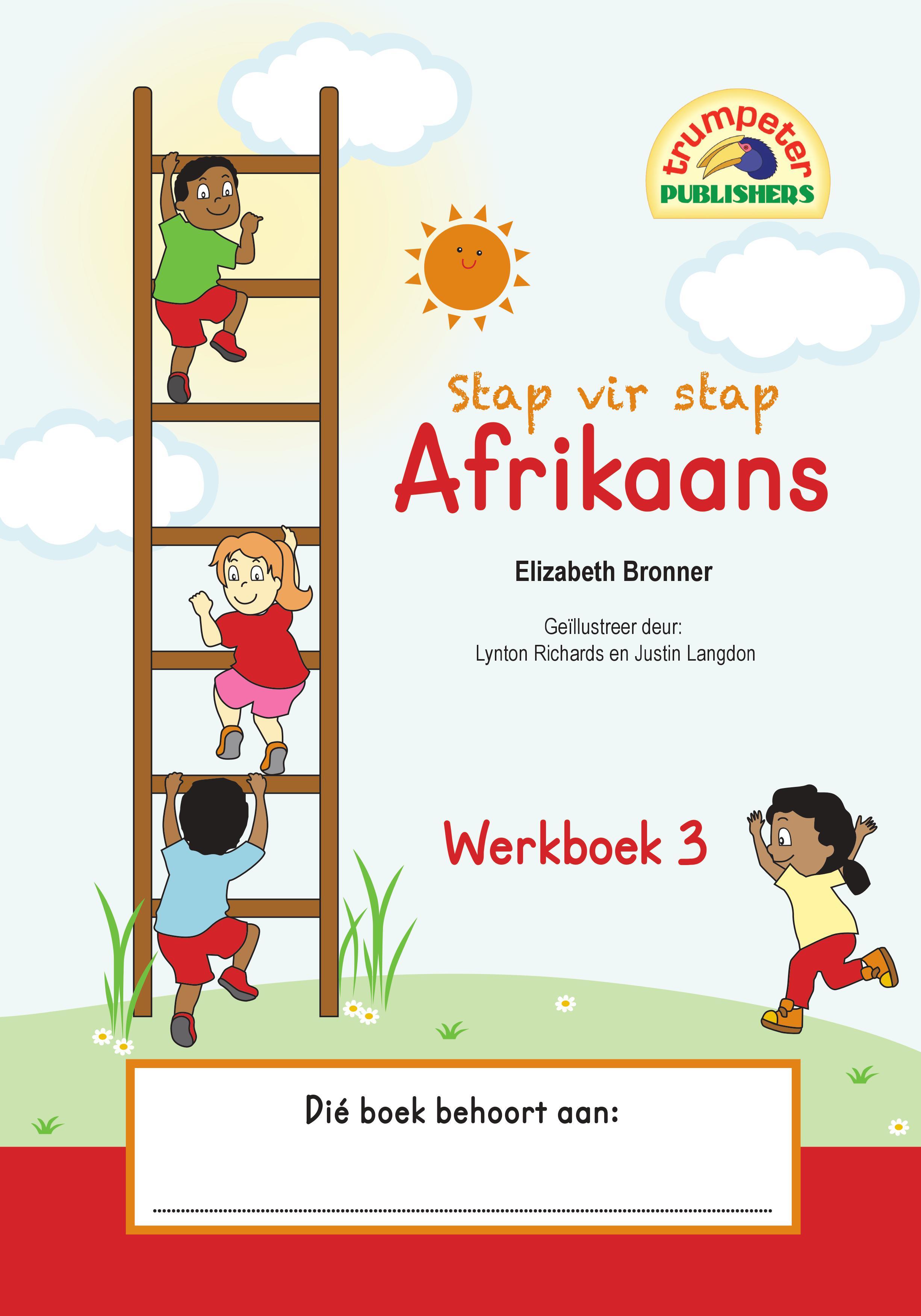 stap vir stap afrikaans werkboek 3  additional language
